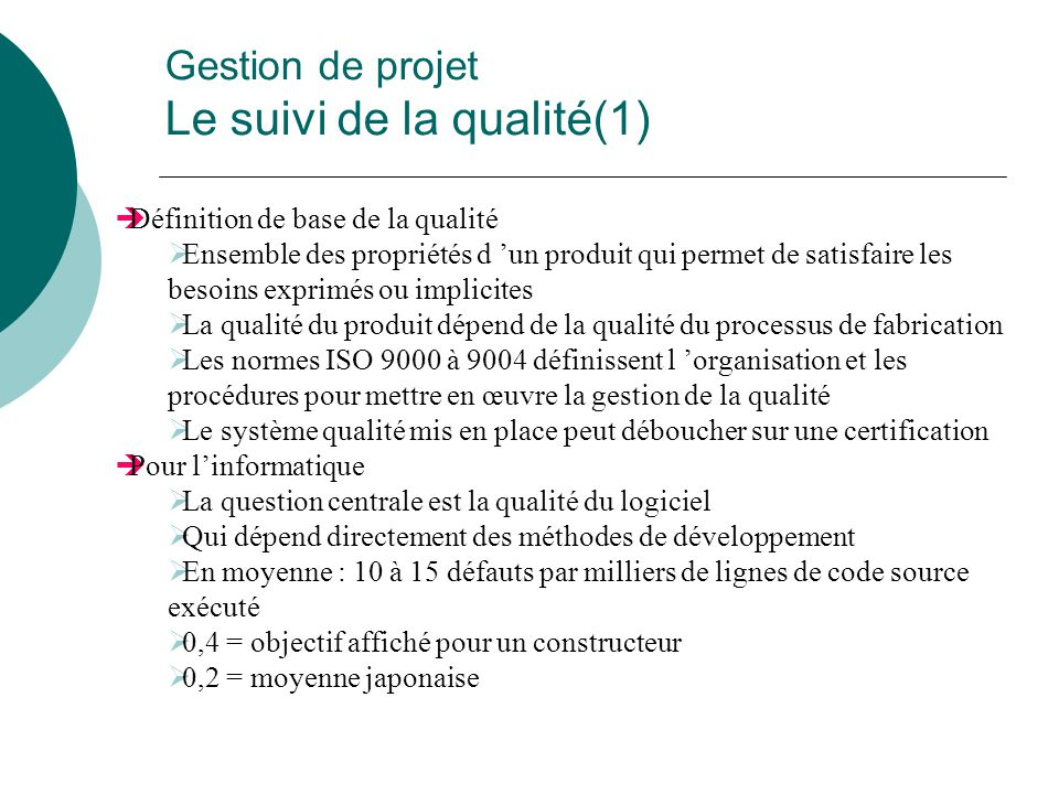 Gestion de projet Le suivi de la qualité(1)