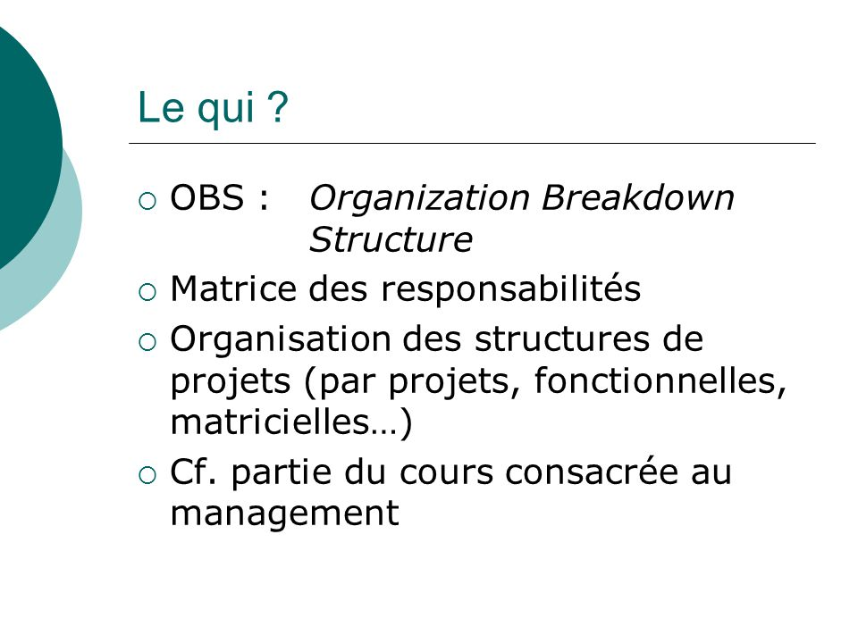 Le qui OBS : Organization Breakdown Structure