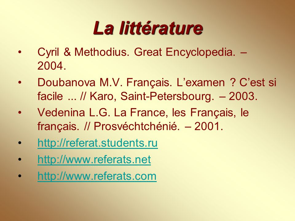 La littérature Cyril & Methodius. Great Encyclopedia. – 2004.