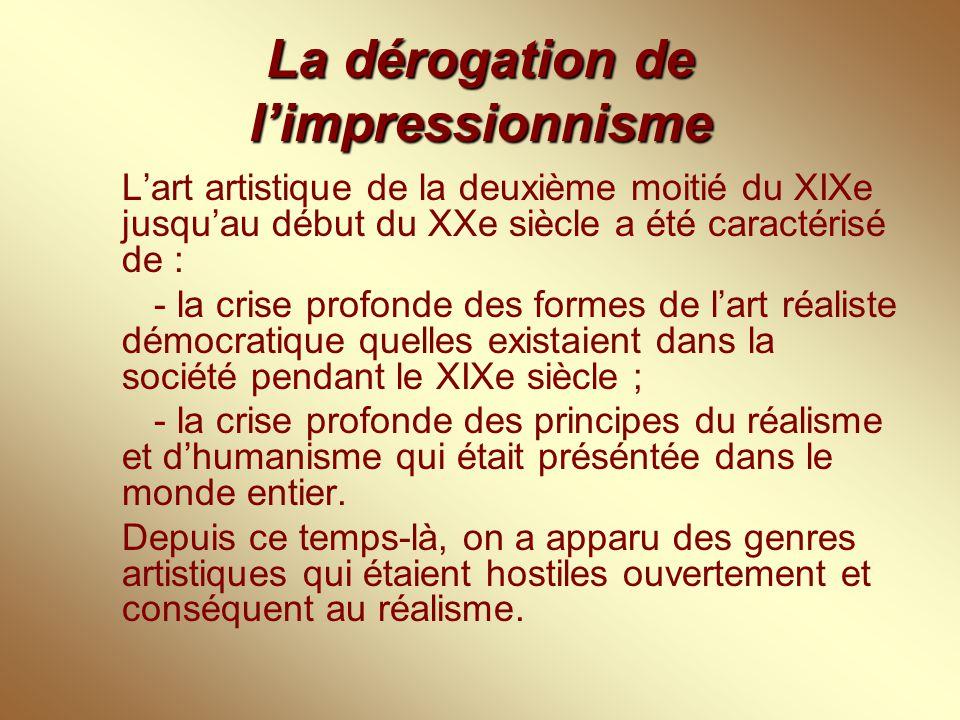 La dérogation de l'impressionnisme