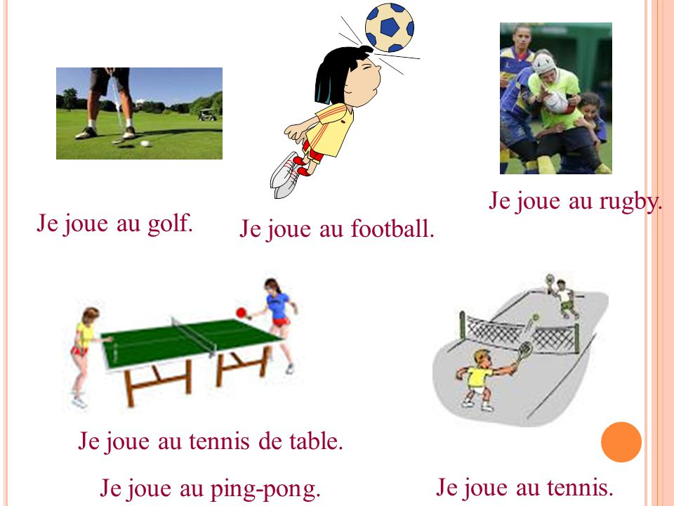 Je joue au tennis de table.