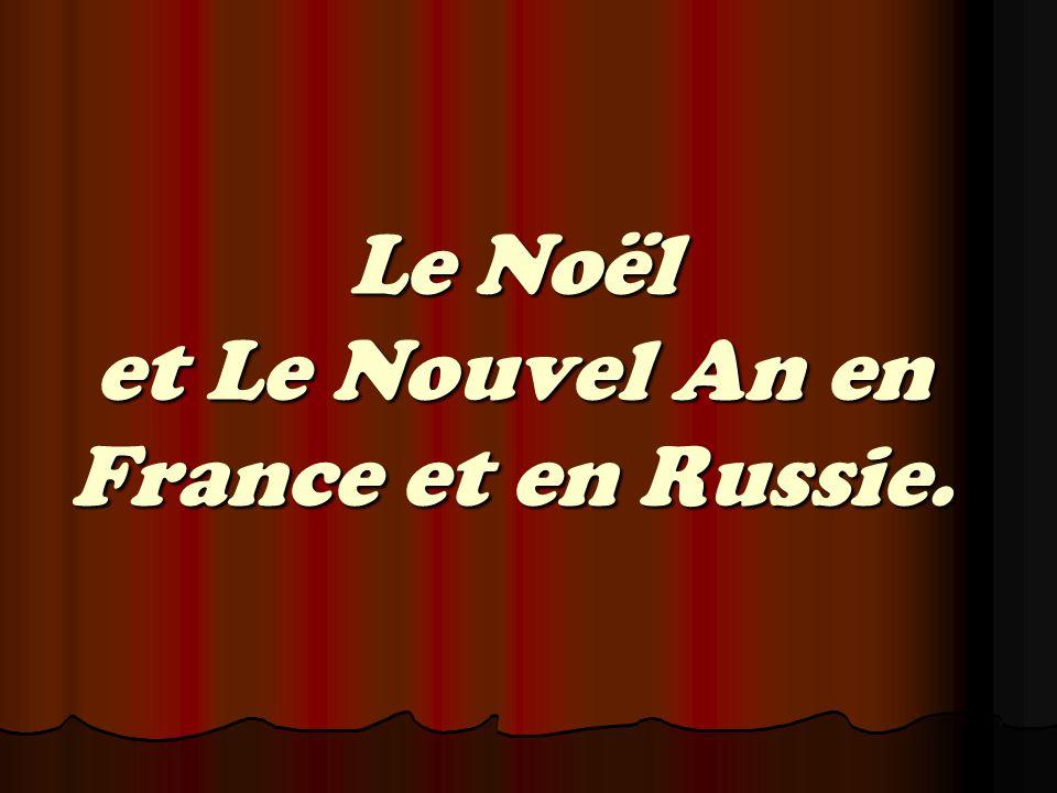 Le Noël et Le Nouvel An en France et en Russie.