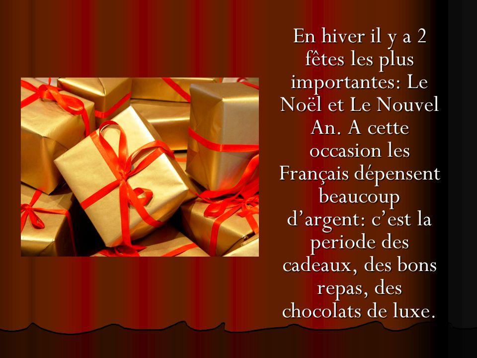 En hiver il y a 2 fêtes les plus importantes: Le Noël et Le Nouvel An