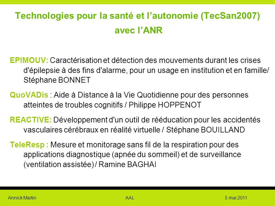 Technologies pour la santé et l'autonomie (TecSan2007) avec l'ANR
