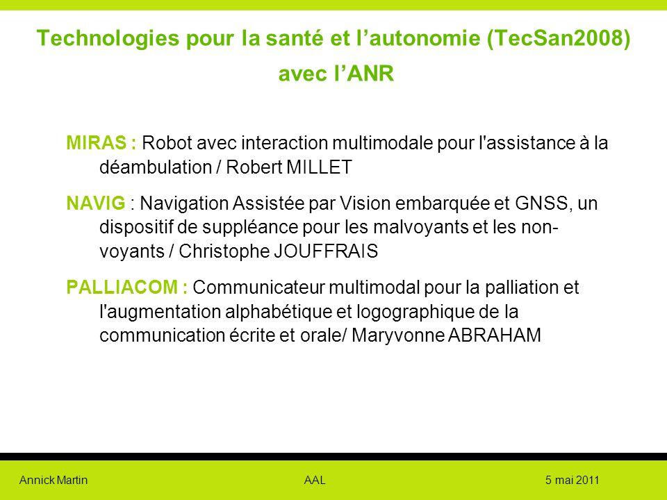 Technologies pour la santé et l'autonomie (TecSan2008) avec l'ANR