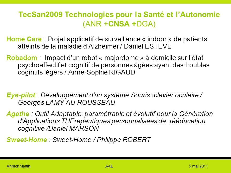 TecSan2009 Technologies pour la Santé et l'Autonomie