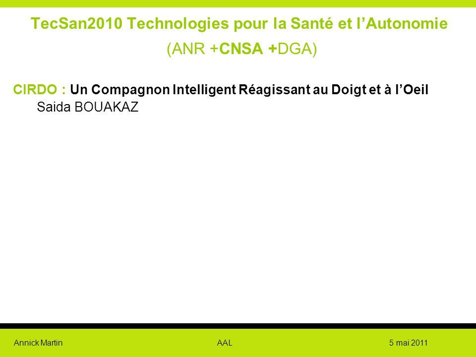 TecSan2010 Technologies pour la Santé et l'Autonomie (ANR +CNSA +DGA)