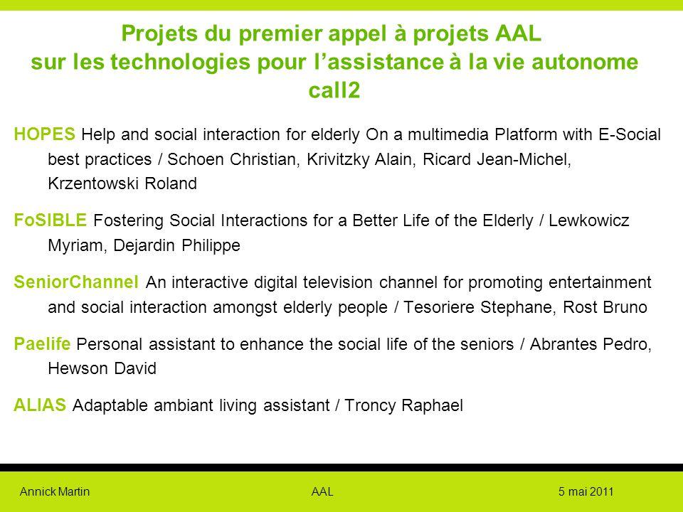 Projets du premier appel à projets AAL sur les technologies pour l'assistance à la vie autonome call2