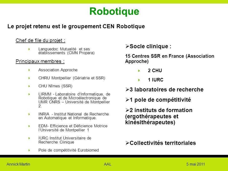 Robotique Le projet retenu est le groupement CEN Robotique