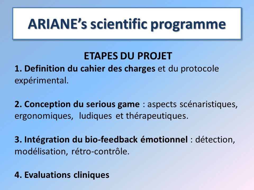 ARIANE's scientific programme