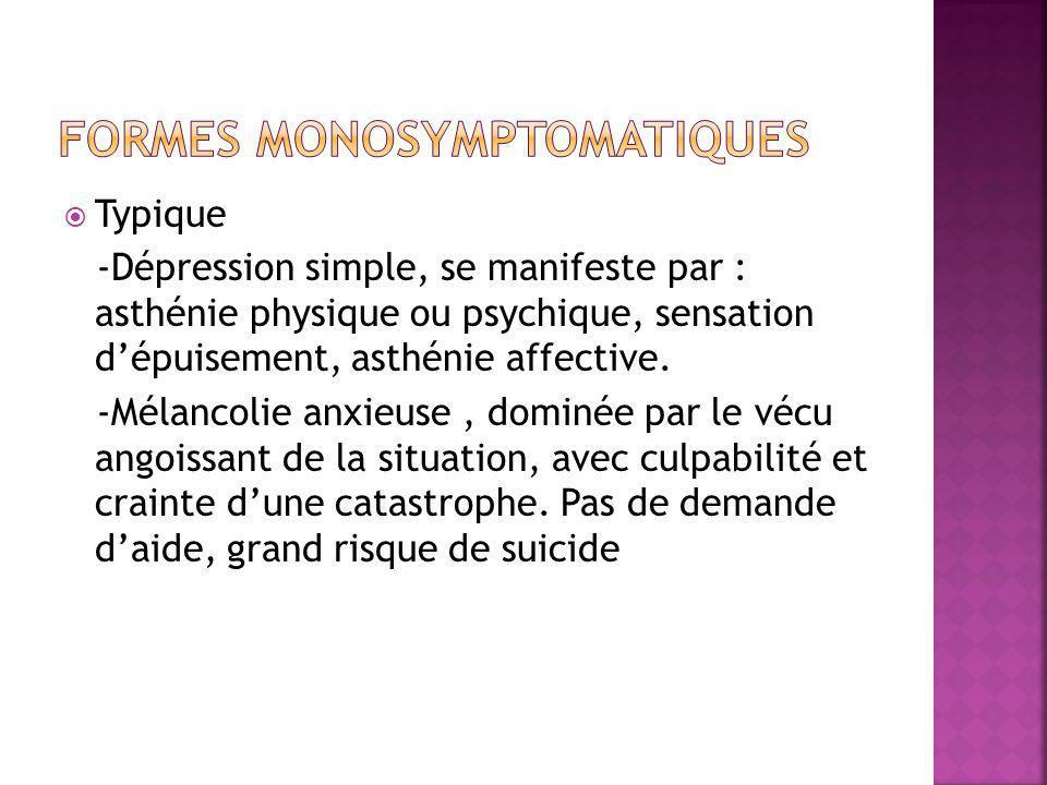 Formes monosymptomatiques