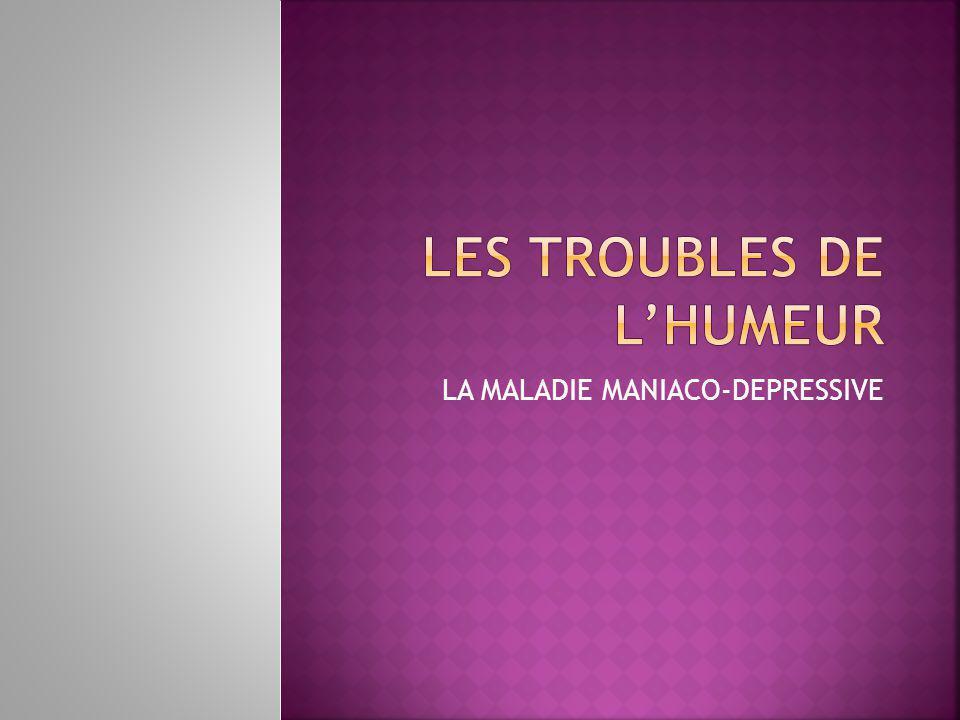 LES TROUBLES DE L'HUMEUR