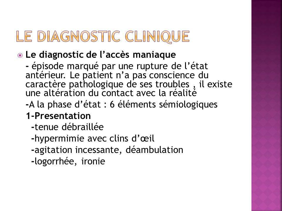 Le diagnostic clinique
