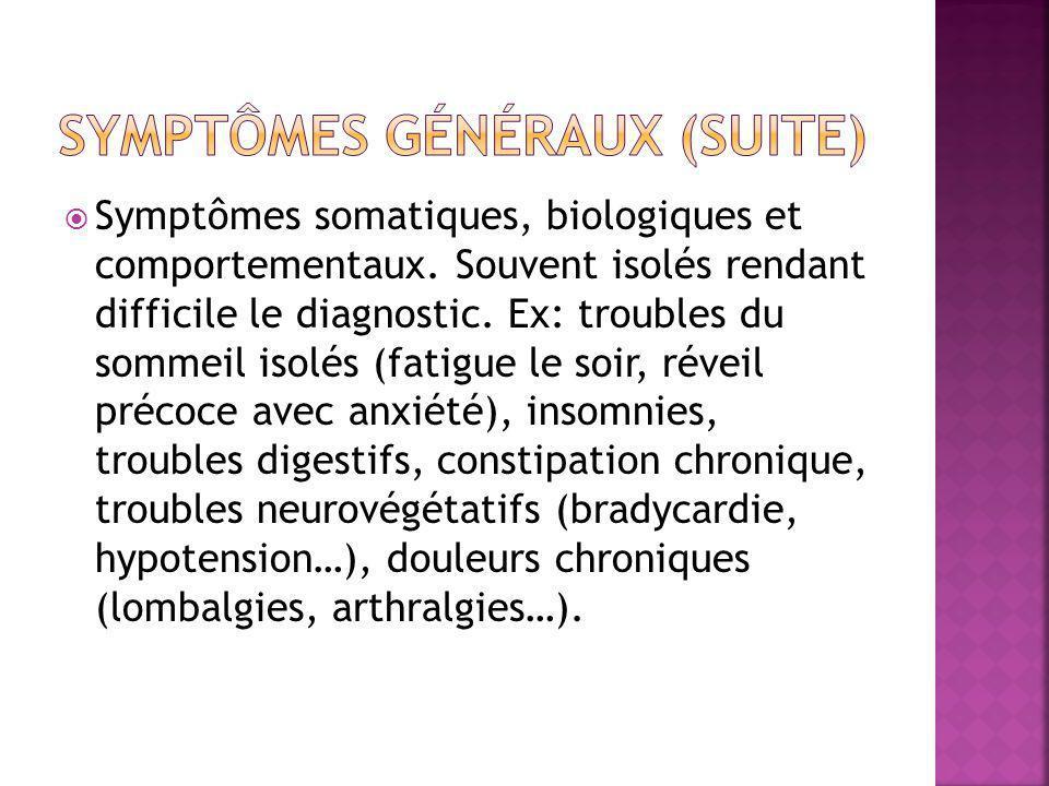 Symptômes généraux (suite)