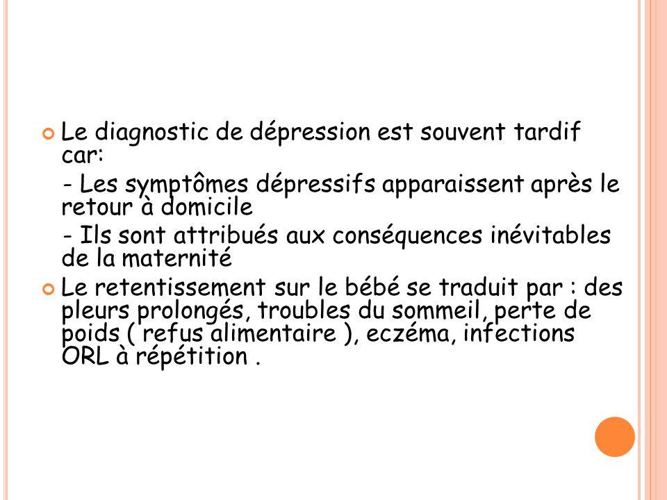 Le diagnostic de dépression est souvent tardif car: