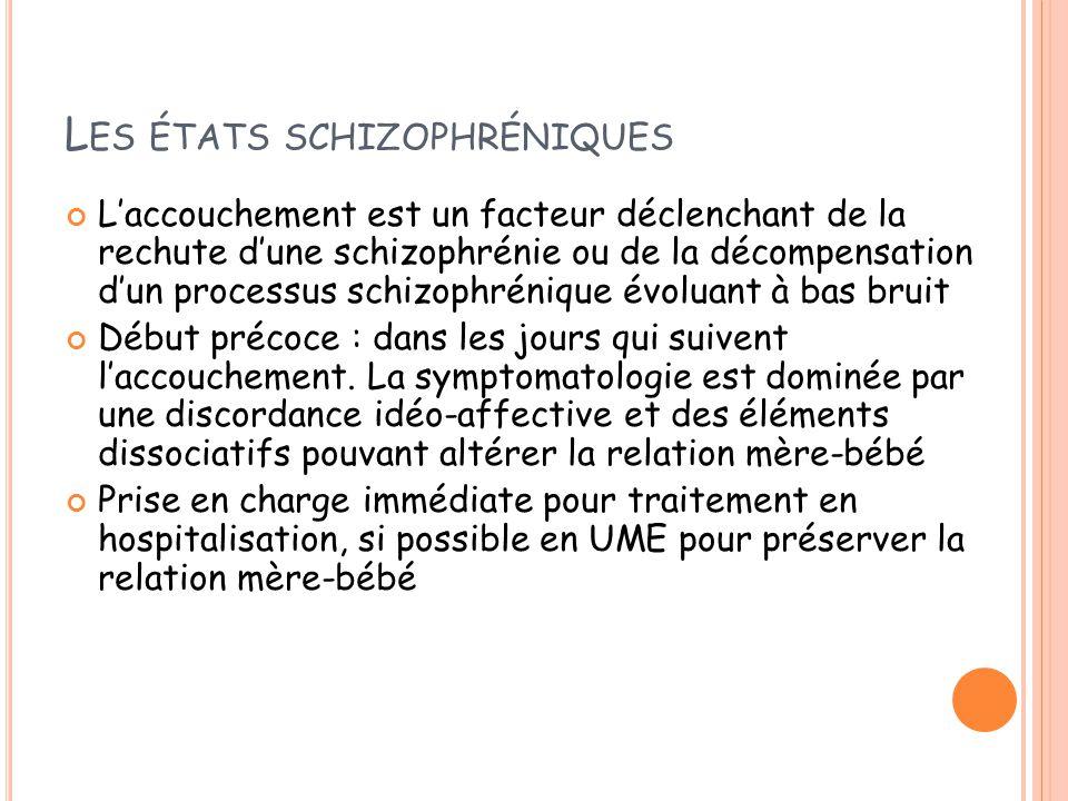 Les états schizophréniques