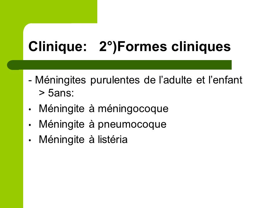 Clinique: 2°)Formes cliniques