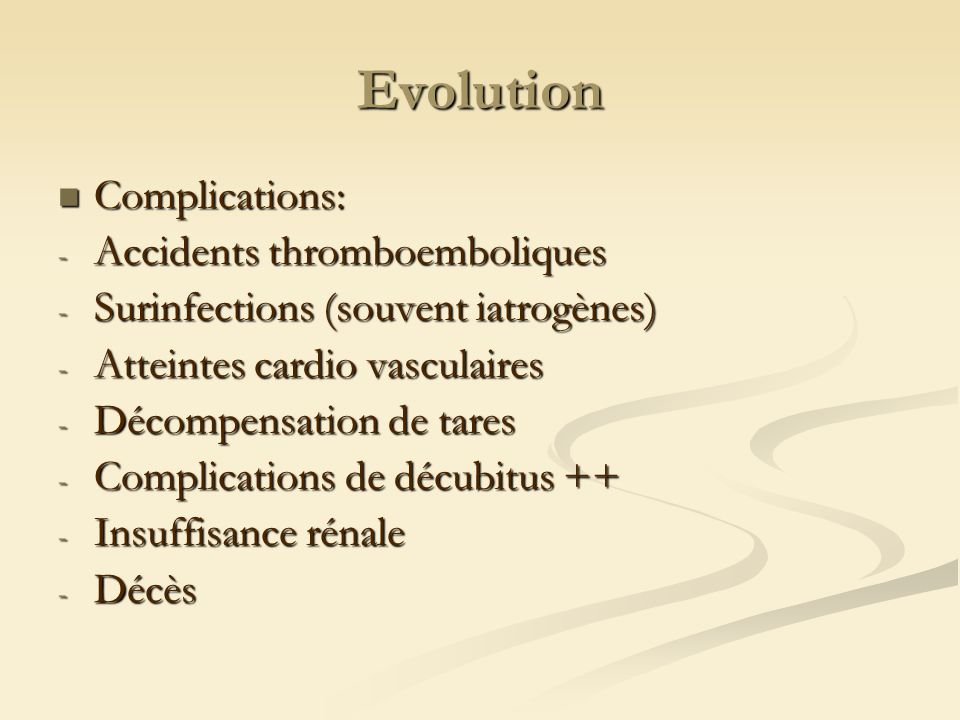 Evolution Complications: Accidents thromboemboliques