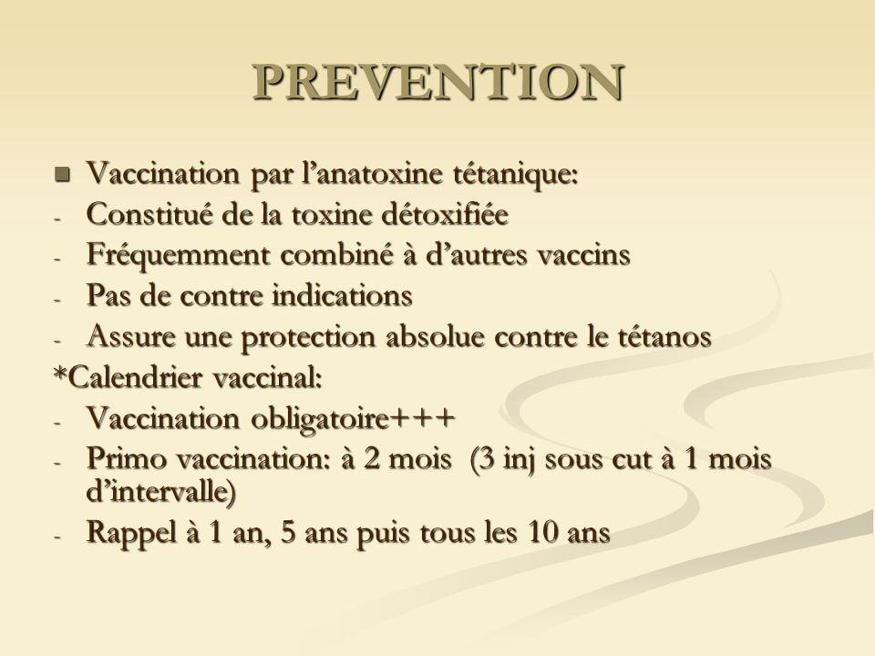 PREVENTION Vaccination par l'anatoxine tétanique: