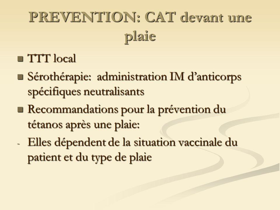 PREVENTION: CAT devant une plaie