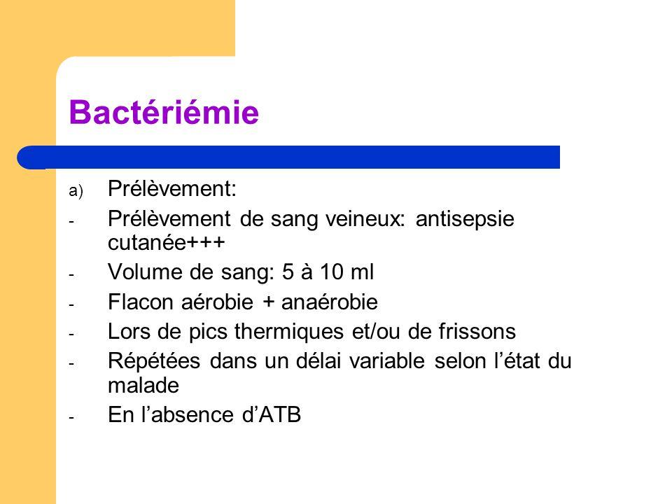 Bactériémie Prélèvement: