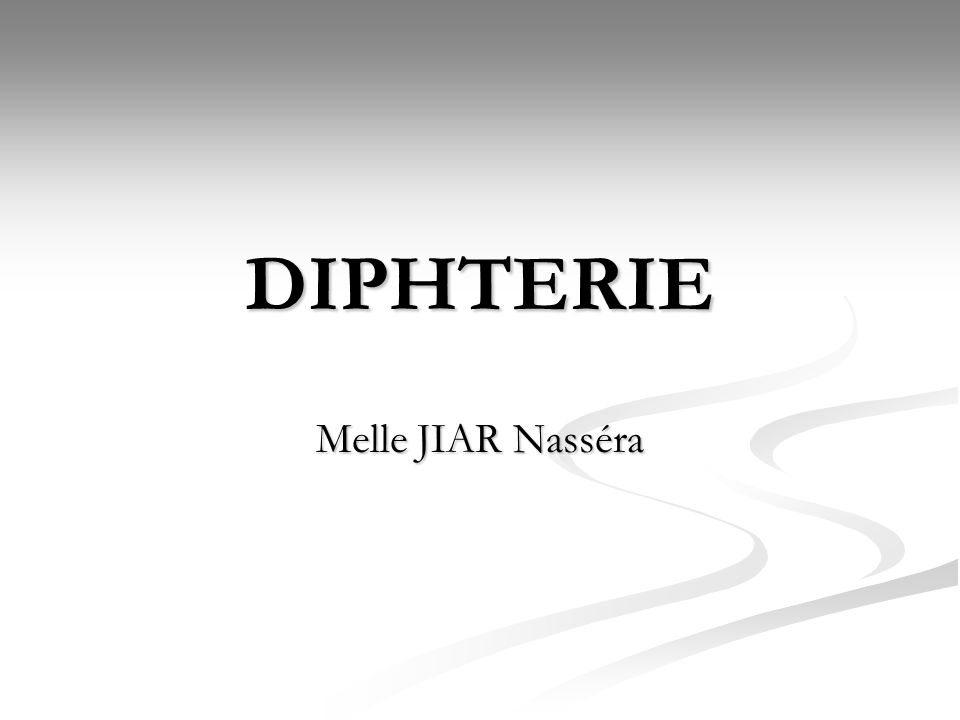 DIPHTERIE Melle JIAR Nasséra