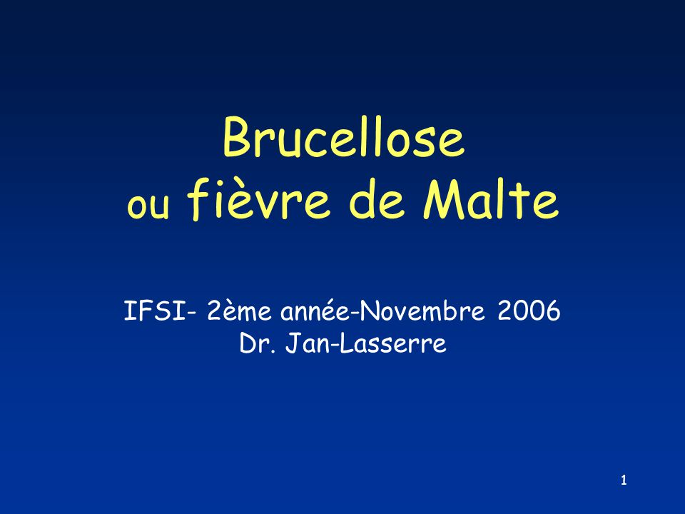 Brucellose ou fièvre de Malte
