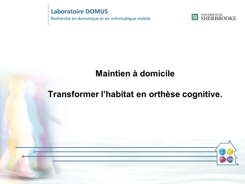 Maintien à domicile Transformer l'habitat en orthèse cognitive.