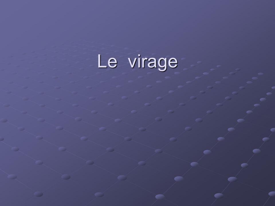 Le virage