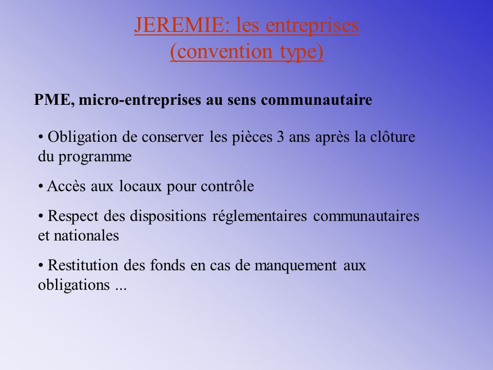 JEREMIE: les entreprises (convention type)