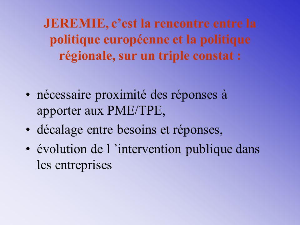 nécessaire proximité des réponses à apporter aux PME/TPE,
