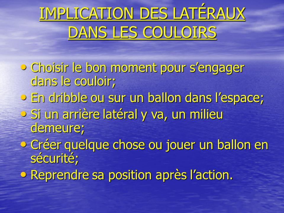 IMPLICATION DES LATÉRAUX DANS LES COULOIRS