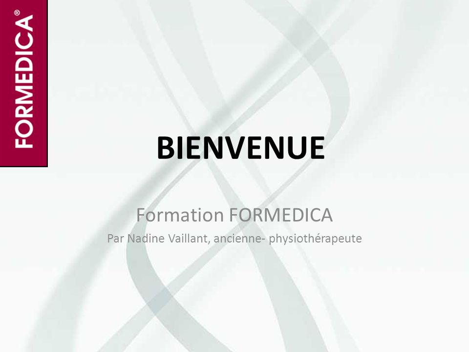 Formation FORMEDICA Par Nadine Vaillant, ancienne- physiothérapeute