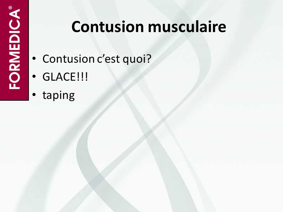 Contusion musculaire Contusion c'est quoi GLACE!!! taping