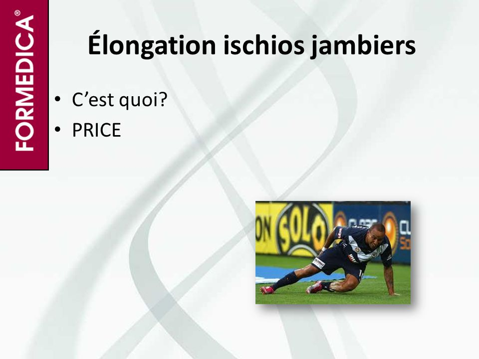 Élongation ischios jambiers