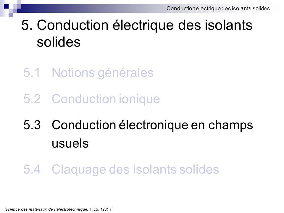 5. Conduction électrique des isolants solides