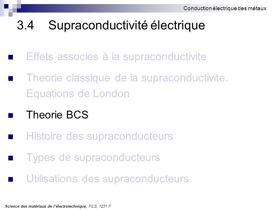 3.4 Supraconductivité électrique
