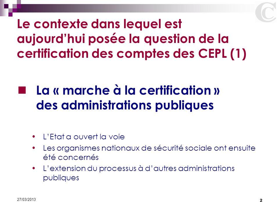 La « marche à la certification » des administrations publiques