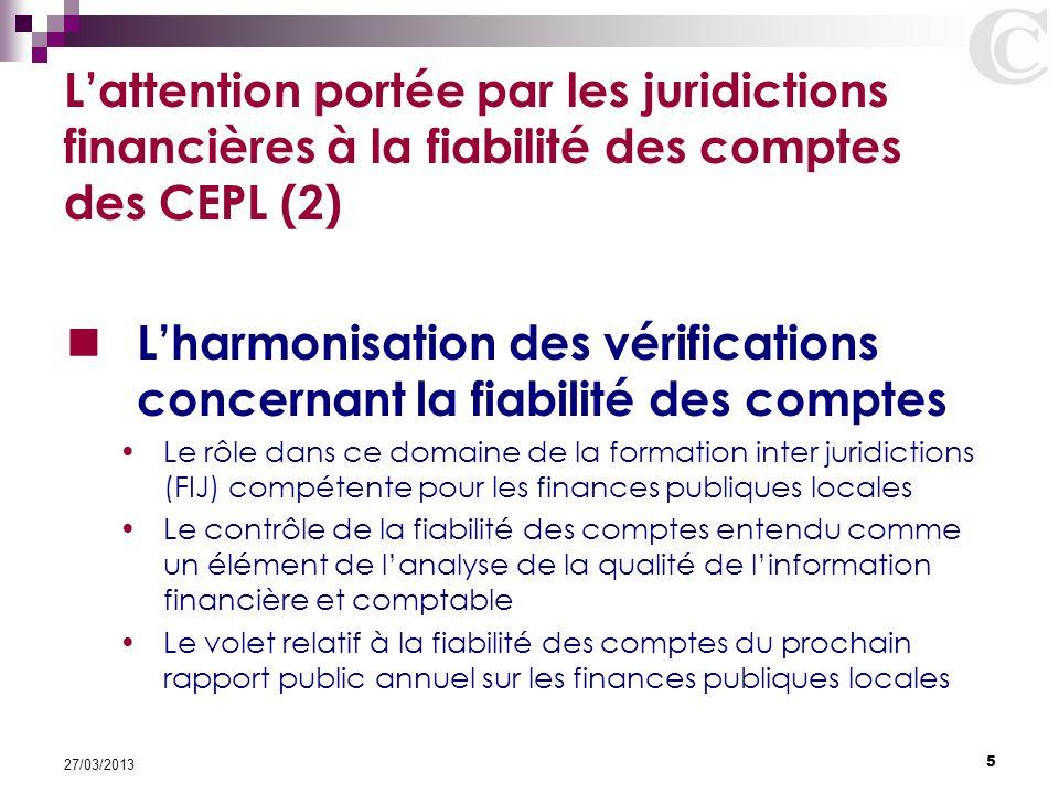 L'harmonisation des vérifications concernant la fiabilité des comptes