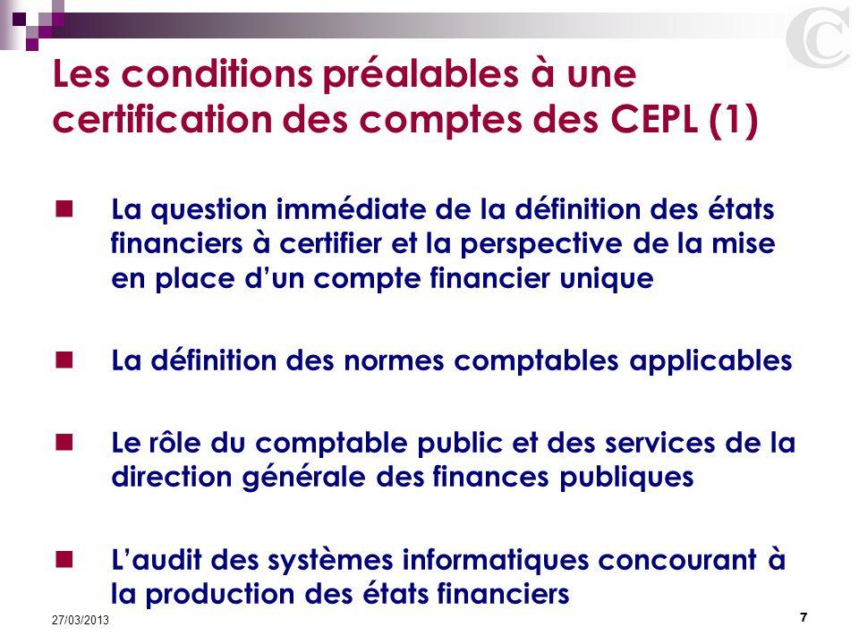 Les conditions préalables à une certification des comptes des CEPL (1)