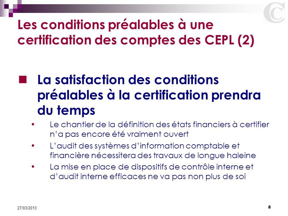 Les conditions préalables à une certification des comptes des CEPL (2)