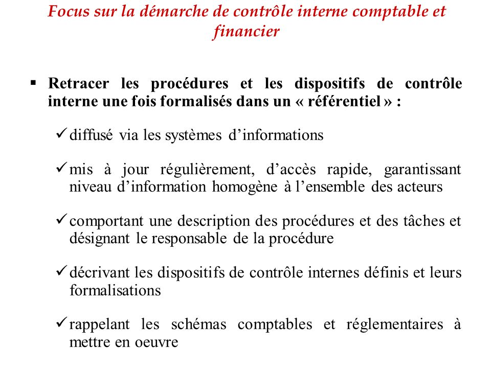 Focus sur la démarche de contrôle interne comptable et financier