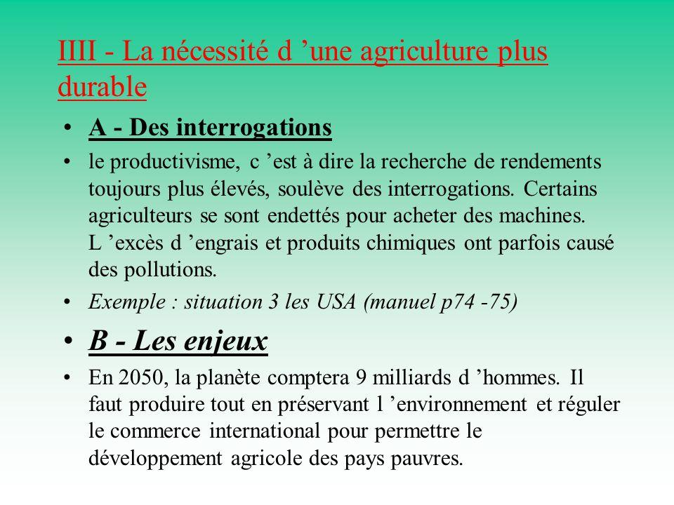 IIII - La nécessité d 'une agriculture plus durable