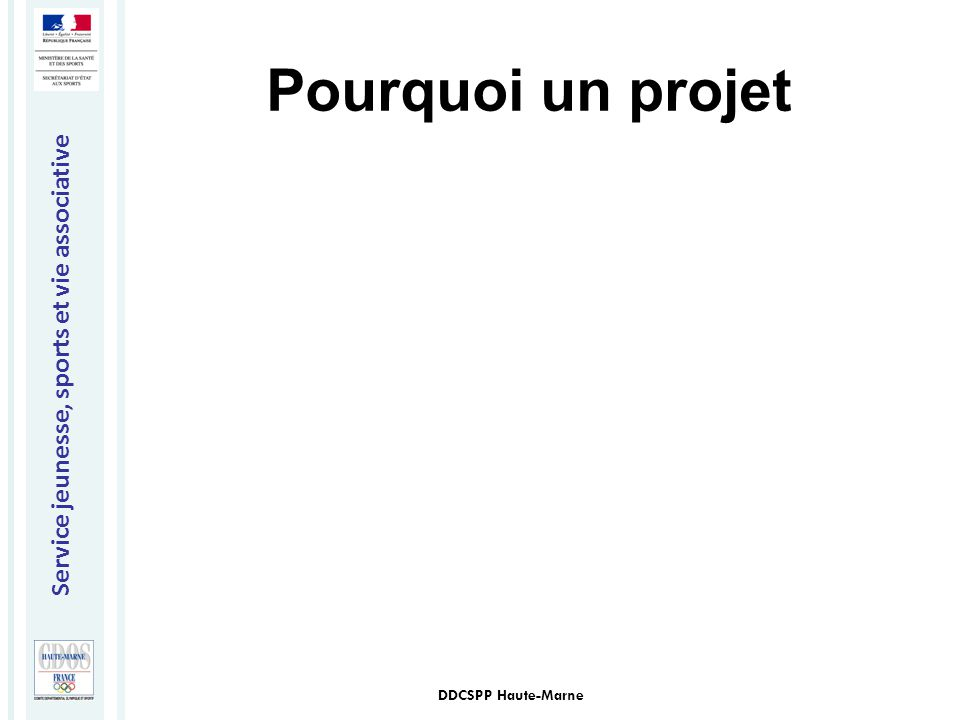 Pourquoi un projet DDCSPP Haute-Marne