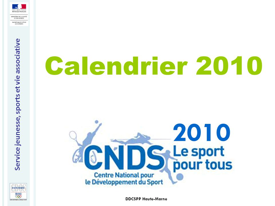 Calendrier 2010 2010 DDCSPP Haute-Marne