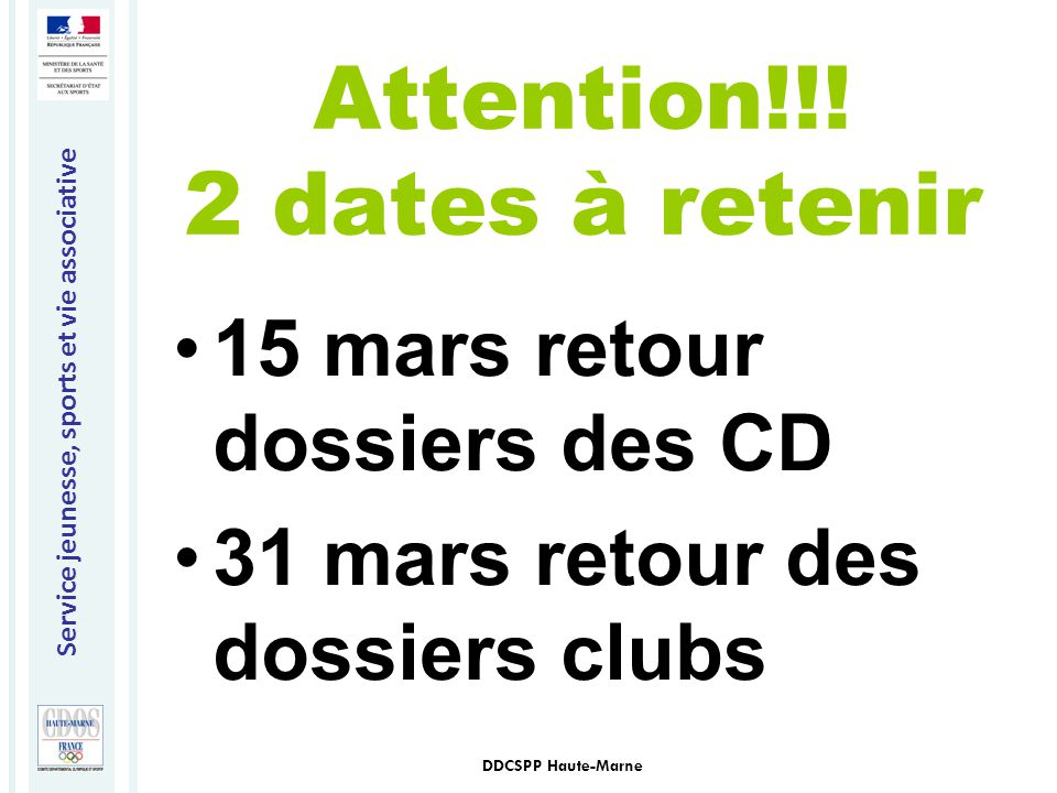 Attention!!! 2 dates à retenir