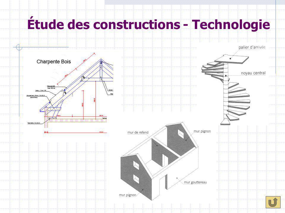Étude des constructions - Technologie