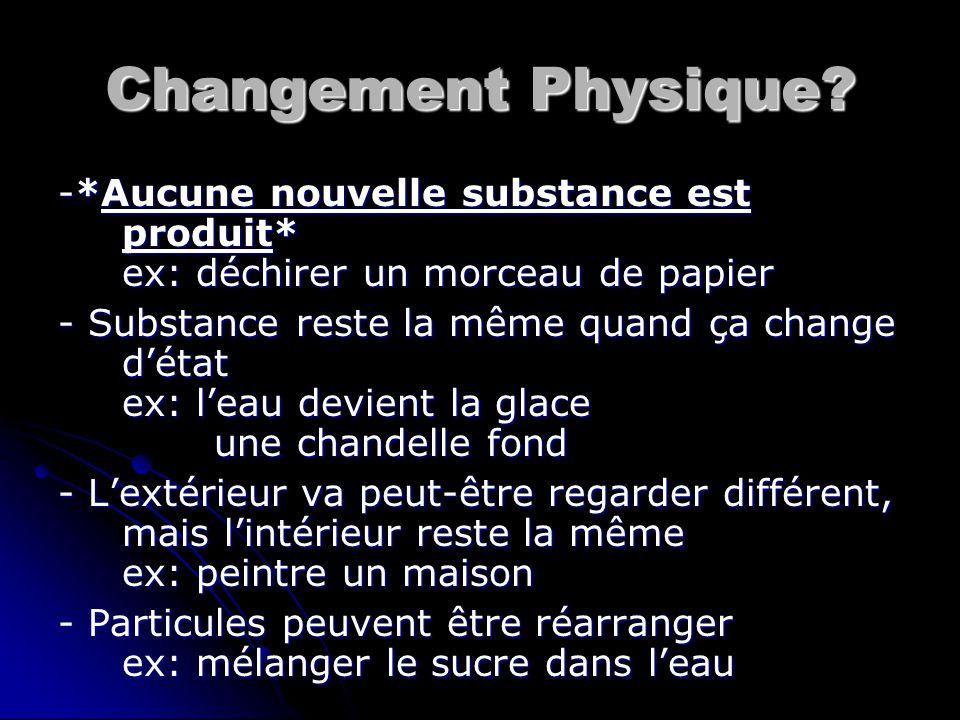 Changement Physique