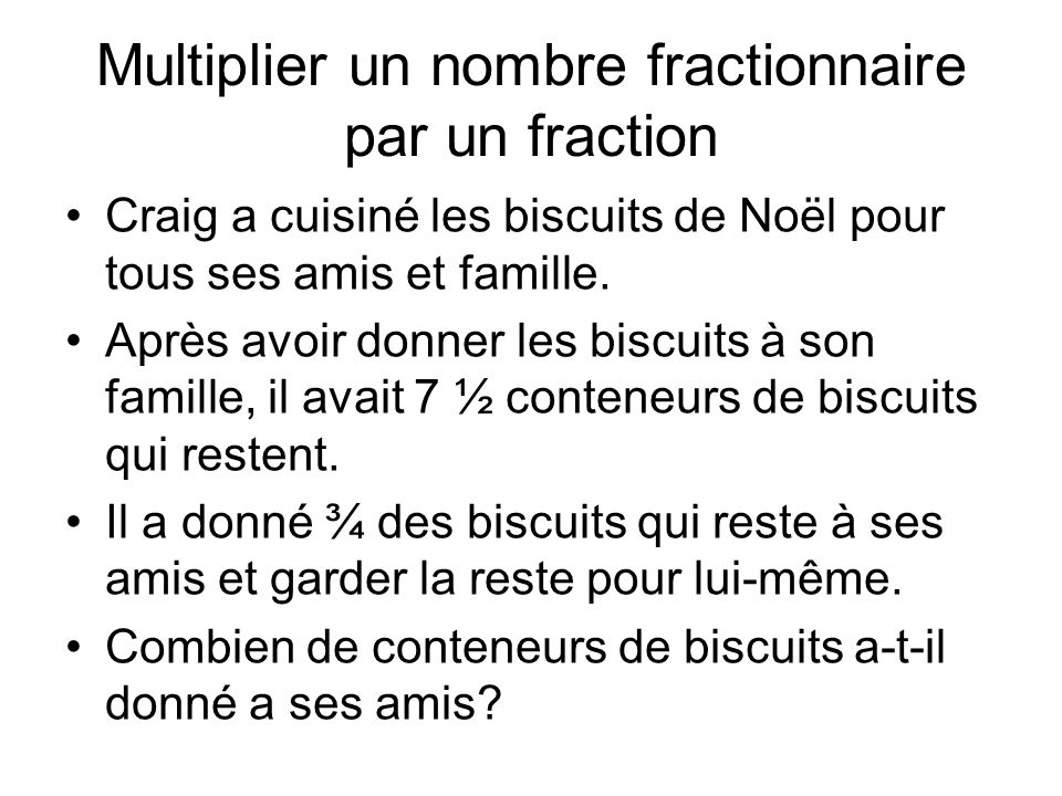 Multiplier un nombre fractionnaire par un fraction