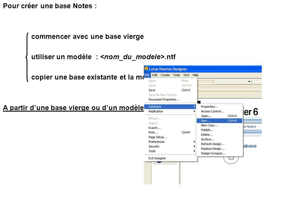 Pour créer une base Notes :